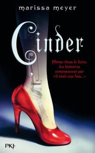 Marissa Meyer - Chroniques lunaires T1 (Cinder)