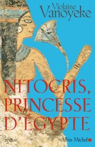 Nitocris, princesse d'Egypte par Violaine Vanoyeke