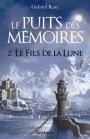Le Puit des Mémoires, T2 : Le Fils de la Lune par GabrielKatz