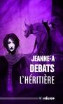 L'Héritière par Jeanne-ADebats