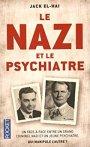 Le nazi et le psychiatre : A la recherche du mal absolu par JackEl-Haï