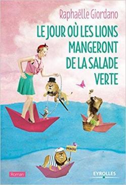 CVT_Le-jour-ou-les-lions-mangeront-de-la-salade-verte_138