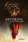 Aeternia, T1 : La marche du Prophète par GabrielKatz