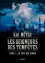 Les Seigneurs des Tempêtes, T1 : Le Pays des Djinns par KaiMeyer