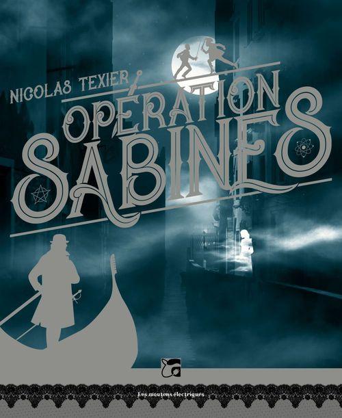 Petrodollars Outre Monde 2017: Monts Et Merveilles, T1 : Opération Sabines Par Nicolas